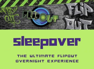 Flip Out Sleepover